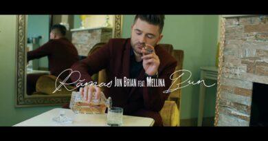 Jon Brian feat. Mellina - Ramas Bun Versuri